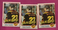 3 X 1981-82 OPC # 345 CANUCKS DAVE TIGER WILLIAMS EX-MT CARD (INV# A7854)