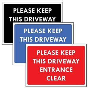 """""""PLEASE KEEP DRIVEWAY ENTRANCE CLEAR"""" METAL SIGN NO PARKING DO NOT BLOCK DRIVE"""