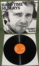 BOBBY BARE Hard Time Hungrys Orig 1st UK RCA 1975 Shel Silverstein