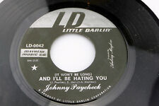 Johnny Paycheck:  And I'll Be Hating You / Fool's Hall of...  [Unplayed Copy]