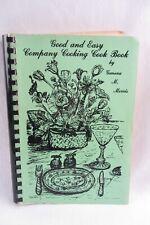 Cookbook - 1978 Geneva M. Morris Good & Easy Company Cooking Cook Book