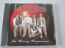 LA SOMBRA-MAS QUE TODO-VERY RARE TEJANO CD-EMI LATIN 34192-1995-LIKE NEW