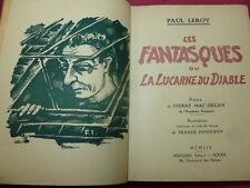 LES FANTASTIQUES ou LA LUCARNE DU DIABLE  Paul Leroy envoi à Gaston Ragot