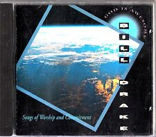 Bill Drake: God Is Awesome CD (1991 Christian Songs of Worship) Ill Obey/Romans