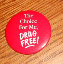 The Choice for Me Drug Free! Vintage Pin 1x1.5""