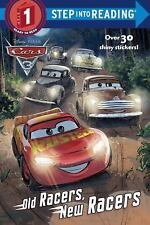 Old Racers, New Racers (Disney/Pixar Cars 3): By Tillworth, Mary
