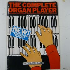 THE COMPLETE ORGAN PLAYER  Kenneth Baker, Volume 1 , new edition