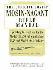 Official Soviet Mosin-Nagant Rifle Manual: Operating Instructions for the Model
