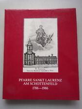 Pfarre Sankt Laurenz am Schottenfeld : 1786 - 1986
