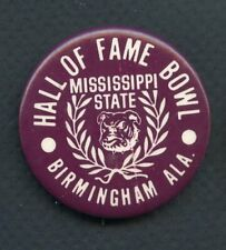 VINTAGE HALL OF FAME BOWL MISSISSIPPI STATE BULLDOGS BOOSTER BUTTON 365726
