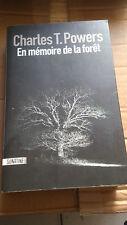 Charles T. Powers - En mémoire de la forêt - Ed. Sonatine