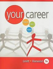 Available Titles CourseMate: Your Career : How to Make It HappeN by Lauri...
