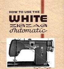 WHITE MODEL 651 ZIGZAG AUTOMATIC INSTRUCTION MANUAL