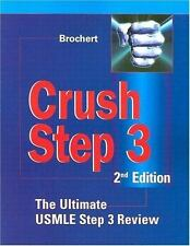 Crush: Crush Step 3 by Adam Brochert (2004, Paperback, Revised)