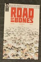 ROAD OF BONES #1 1st PRINT IDW PUBLISHING