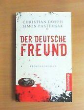 Der deutsche Freund von Christian Dorph und Simon Pasternak (2009, Taschenbuch)
