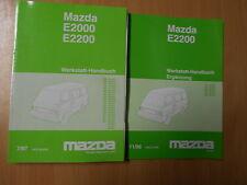 Original Werkstatthandbuch Mazda  E2000 E2200 + Ergänzung ( 7/97 - 11/98)