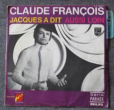 Claude François, Jacques à dit / aussi loin , SP - 45 tours