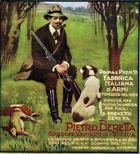 PUBBLICITA' 1910 PIETRO BERETTA GARDONE VALTROMPIA BRESCIA FABBRICA ARMI CACCIA