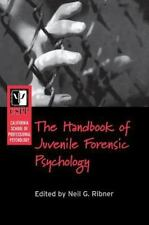 California School of Professional Psychology Handbook of Juvenile Forensic