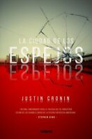 La ciudad de los espejos / The City of Mirrors, Paperback by Cronin, Justin; ...