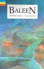 Baleen By Josephine Crose - with appendix of facts about whales. (Paperback)