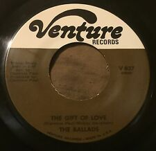 BALLADS Gift Of Love / I Wish I Knew 45 Venture northern soul hear