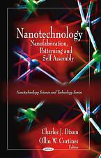 Nanotechnology: Nanofabrication, Patterning, and Self Assembly, , New Book