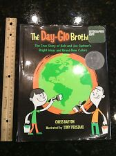 The Day-Glo Brothers book The True Story of Bob and Joe Switzer autograph copy!