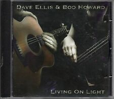 DAVE ELLIS & BOO HOWARD -Living On Light- 12 track CD