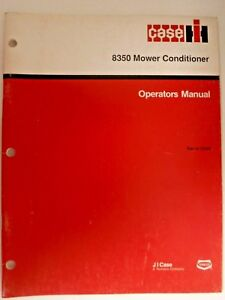 Case IH 8350 Mower Conditioner Operators Manual