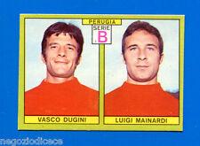 CALCIATORI PANINI 1968-69 - Figurina-Sticker - DUGINI-MAINARDI PERUGIA -Rec