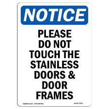 Osha Notice - Please Do Not Touch The Stainless Sign | Heavy Duty