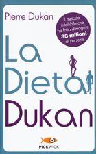 La dieta Dukan. Più chiara, più aggiornata, con un inserto a colori NUOVO