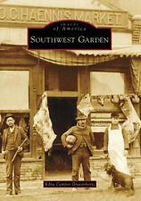 Southwest Garden [Images of America] [MO] [Arcadia Publishing]