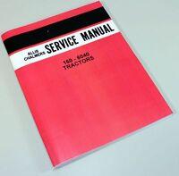 ALLIS CHALMERS 160-6040 TRACTOR SERVICE REPAIR TECHNICAL SHOP MANUAL OVERHAUL