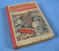 """Première Reliure de la Revue """"LE PETIT ROBINSON"""", 1ère Année 1924"""