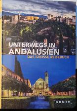 Unterwegs in Andalusien - Das grosse Reisebuch