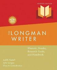 The Longman Writer: Rhetoric, Reader, Research Guide, and Handbook by John...