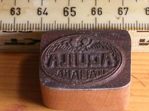 aquila italiana  LOGO schöner Oldtimer Stempel / Siegel aus Metall