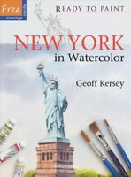 New York in Watercolor, Paperback by Kersey, Geoff, Like New Used, Free shipp...