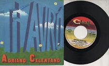 ADRIANO CELENTANO disco 45 giri STAMPA ITALIANA Ti avrò MADE in ITALY Clan