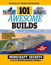 101 Awesome Builds: Minecraft®? Secrets from the World's Greatest Crafters