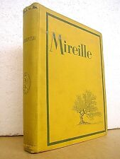 Mireille by Frederic Mistral illustrations de Frederic Montenard 1925 Hardcover