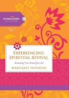 Experiencing Spiritual Revival: Renewing Your Desire for God