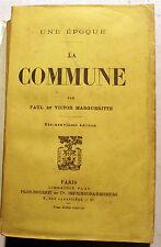 COMMUNE/UNE EPOQUE/P ET V.MARGUERITTE/ED PLON/1904
