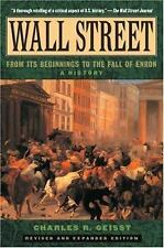 Wall Street : A History - From Its Beginnings to the Fall of Enron by Charles...
