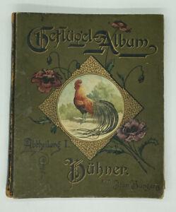 Geflügel Album, von Jean Bangartz, Abtheilung Hühner,Leipzig,1895