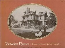 GILLON, LANCASTER, Victorian Houses. A Treasury of Lesser-Known Examples