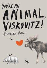 You're an Animal, Viskovitz, Boffa, Alessandro, Used; Acceptable Book
